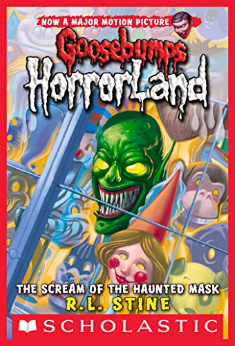 Scream of the Haunted Mask (Goosebumps Horrorland
