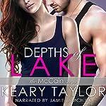 Depths of Lake: The McCain Saga, Book 3 | Keary Taylor