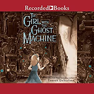 The Girl with the Ghost Machine Audiobook