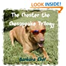 The Chester the Chesapeake Trilogy (The Chester the Chesapeake Series)