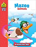 Mazes: Animals: Ages 4-6 (Activity Zone)