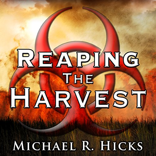 Reaping the Harvest: Harvest Trilogy, Book 3