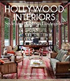 Hollywood Interiors: Style and Design in Los Angeles