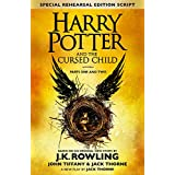 Harry Potter and the Cursed Child – Parts One and Two (Special Rehearsal Edition): The Official Script Book of the Original West End Production