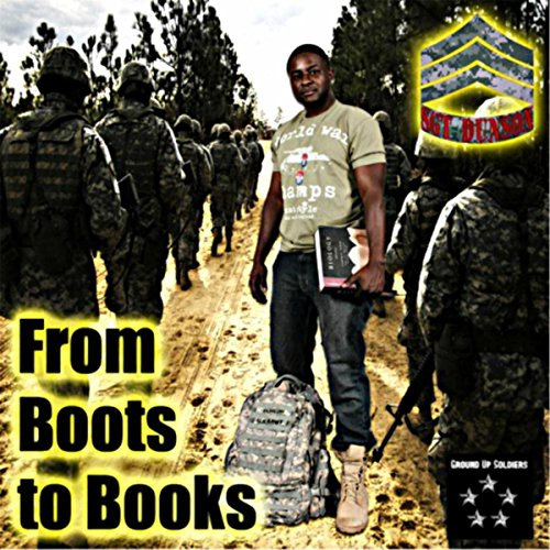 From Boots to Books [Explicit] (A Message To The Allies Of America)
