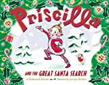 Priscilla and the Great Santa Search, Nathaniel Hobbie, 031611331X