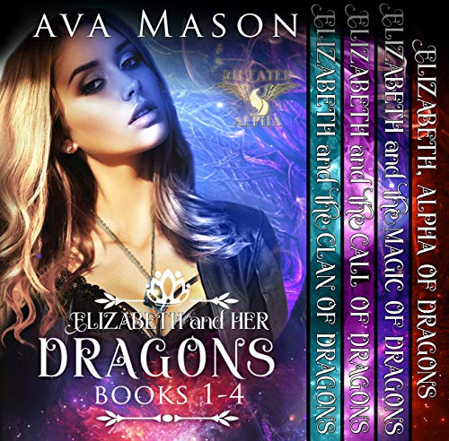 - Elizabeth and Her Dragons  (Fated Alpha Books 1-4): A Paranormal Reverse Harem Box Set (Fated Alpha Boxset  Book 1)
