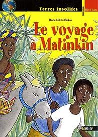 Voyage à Matinkin par Marie-Félicité Ebokéa