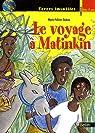 Voyage à Matinkin par Ebokéa