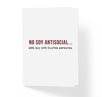 No soy antisocial, sólo soy anti muchas personas. - Tarjeta ...