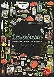 Leckerbissen: Geschichten und Rezepte aus meinem Leben in der Küche