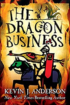 The Dragon Business by [Anderson, Kevin J.]