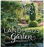 Zauberhafte Landhaus-Gärten: Gestaltungsvielfalt von bewährt bis neu