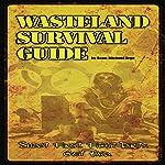 Wasteland Survival Guide: Apocalypse Frontier | Sean-Michael Argo