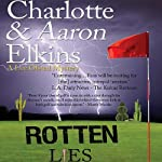 Rotten Lies: A Lee Ofsted Mystery | Aaron Elkins,Charlotte Elkins
