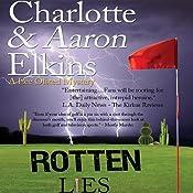 Rotten Lies: A Lee Ofsted Mystery   Aaron Elkins, Charlotte Elkins