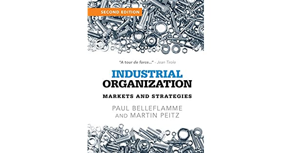 Industrial organization markets and strategies ebook paul industrial organization markets and strategies ebook paul belleflamme martin peitz amazon loja kindle fandeluxe Choice Image