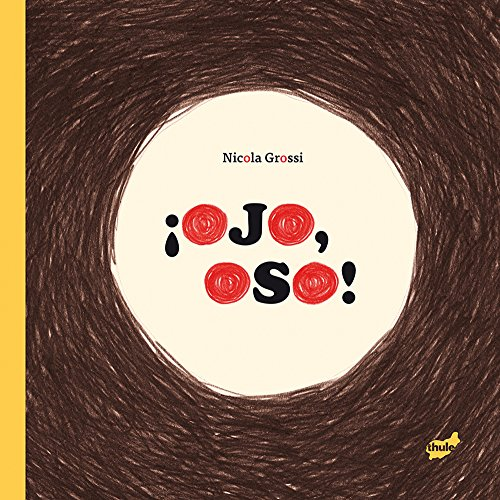 ¡Ojo, Oso! (Spanish Edition) by Thule Ediciones