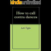 How to call contra dances book cover