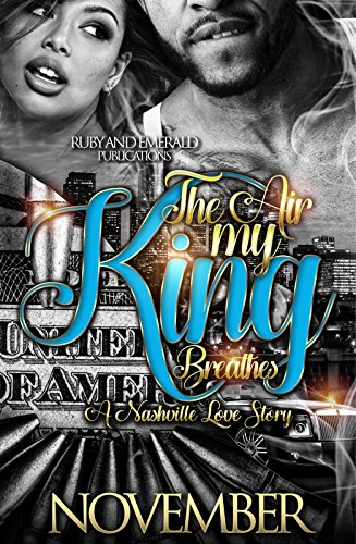 Search : The Air My King Breathes: A Nashville Love Story