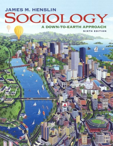 Sociology: A Down-to-Earth Approach Value Package (includes Life in Society: Readings to Accompany Sociology: A Down-to-Earth Approach, Ninth Edition) (Sociology A Down To Earth Approach 9th Edition)
