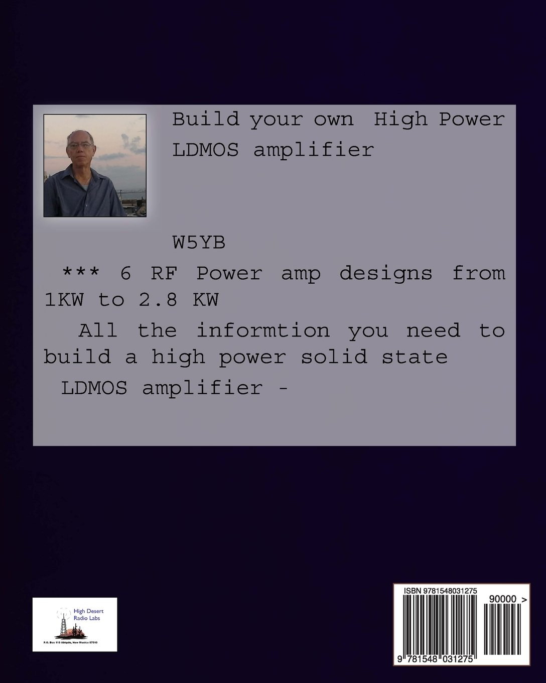 The LDMOS R F  Amplifier Handbook: How to build your own High Power