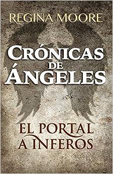 Book Cronicas de Angeles: El Portal a Inferos