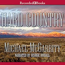 Hard Country: A Novel Audiobook by Michael McGarrity Narrated by George Guidall