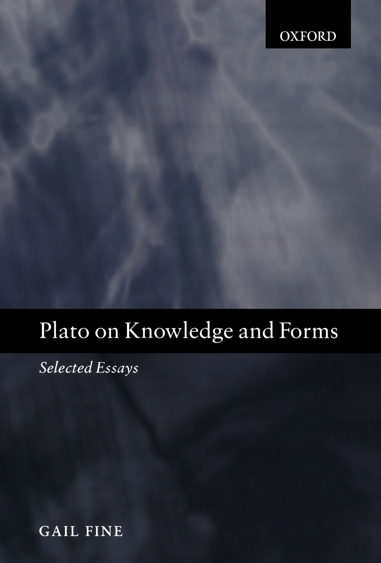 plato on knowledge and forms selected essays amazon co uk gail plato on knowledge and forms selected essays amazon co uk gail fine 9780199245598 books