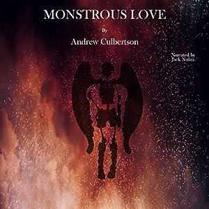 Monstrous Love Audiobook