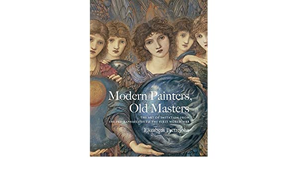 Amazoncom Modern Painters Old Masters The Art Of Imitation From