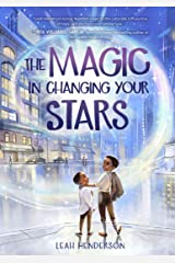 The Magic in Changing Your Stars Hardcover