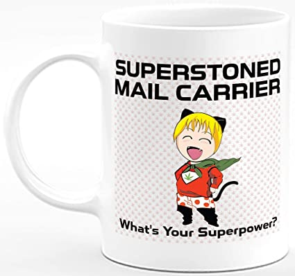Funny Cute Marijuana Weed Gifts Superstoned Mail Carrier 11 Oz Coffee Mug Cool Accessories For Men