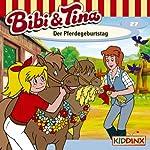 Der Pferdegeburtstag (Bibi und Tina 27) | Ulf Tiehm