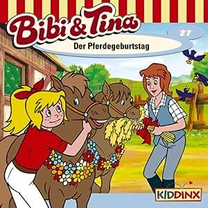 Der Pferdegeburtstag (Bibi und Tina 27) Performance