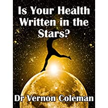 Is Your Health Written in the Stars?