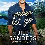 Never Let Go | Jill Sanders