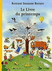 Le livre du printemps par Berner