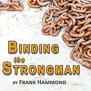 Binding the Strongman Audiobook
