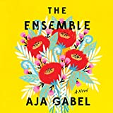 The Ensemble: A Novel