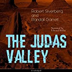 The Judas Valley | Robert Silverberg,Randall Garrett