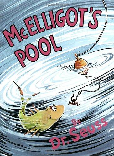 McElligot's Pool (Classic Seuss)