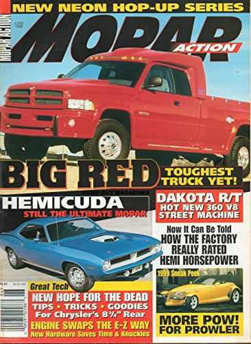 Dakota Dodge Hemi (Mopar Action June 1998 Magazine NEW NEON HOP-UP SERIES Hemicuda: Still The Ultimate Mopar BIG RED: TOUGHEST TRUCK YET)