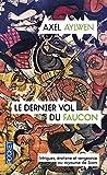 Le Dernier Vol du faucon (3)