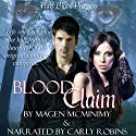 Blood Claim: Half-Blood Princess, Book 1 Audiobook by Magen McMinimy Narrated by Carly Robins