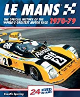 Le Mans: The Official History Of The World's