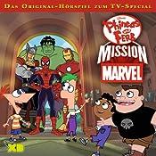 Mission Marvel (Phineas und Ferb 9)   Gabriele Bingenheimer