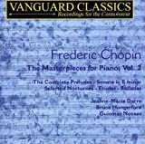 Chopin: The Masterpieces for Piano, Vol. 2