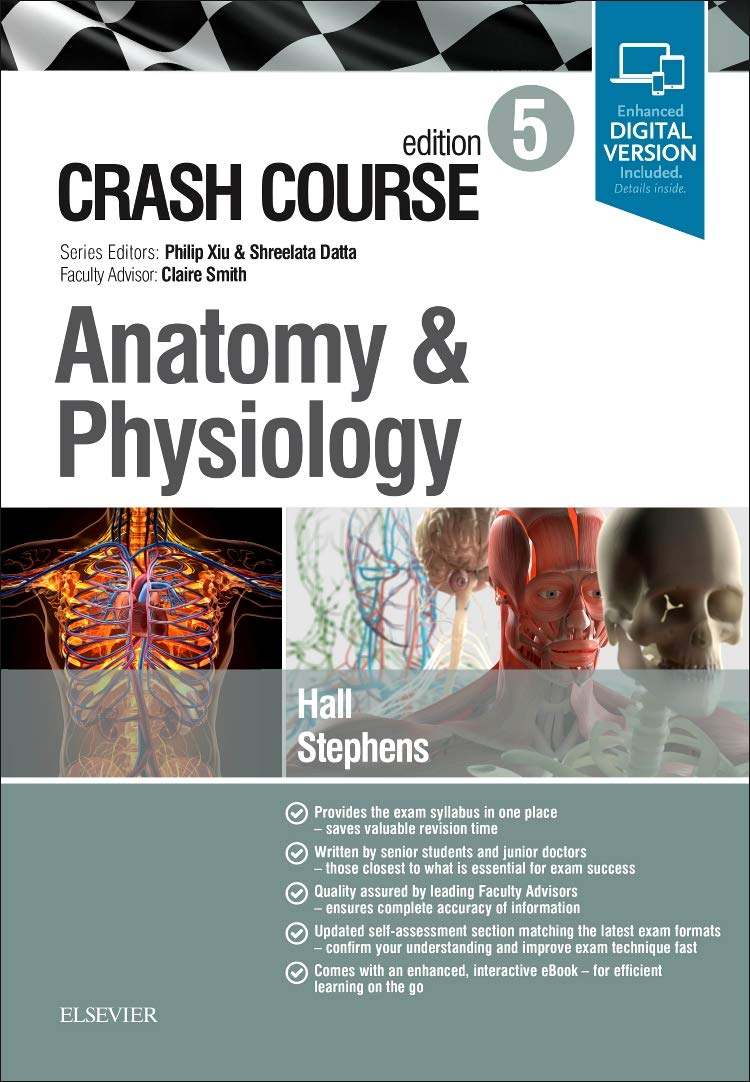 Crash Course Anatomy And Physiology 5e Amazon Samuel Hall