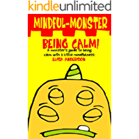 Mindful Monster- Being Calm! A bedtime story about dealing with Anxiety using mindfulness for kids aged 3 - 5 and above…